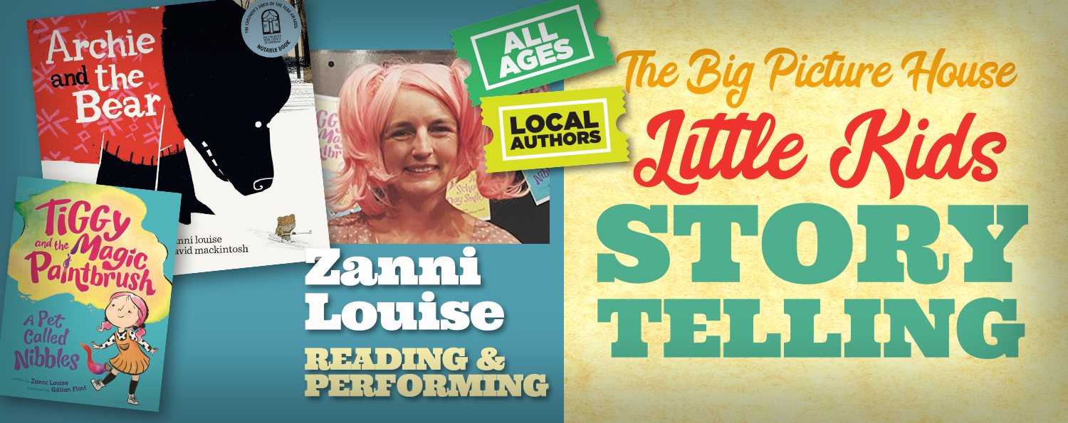Picture House Storytelling: Zanni Louise reads 2 of her books