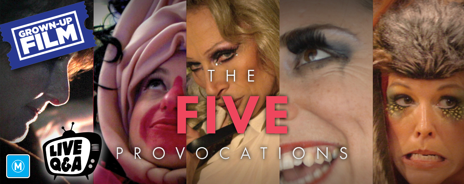 The Five Provocations (M) with Live Q&A