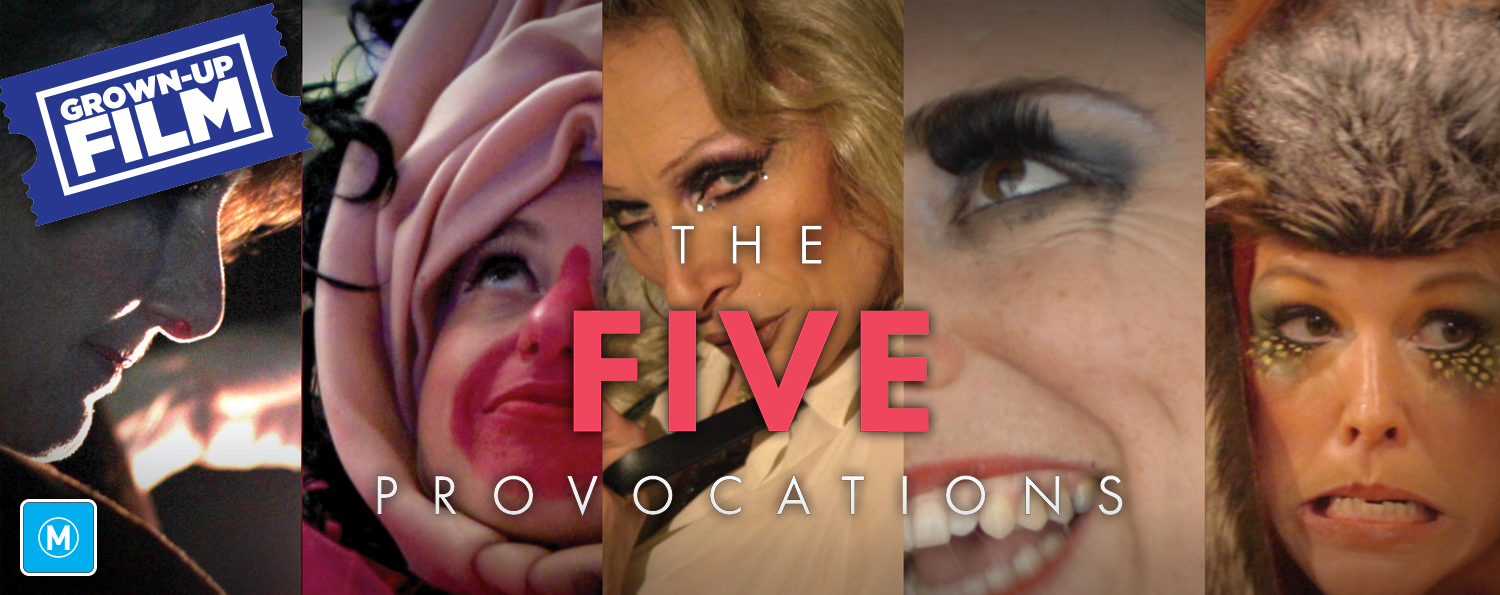 The Five Provocations (M)