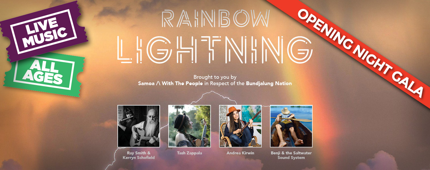 Rainbow Lightning: Opening Night Gala