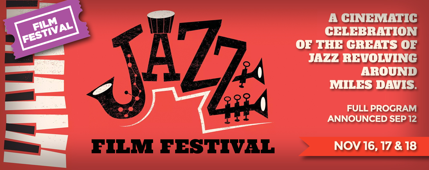 Jazz Film Festival - revolving around Miles Davis