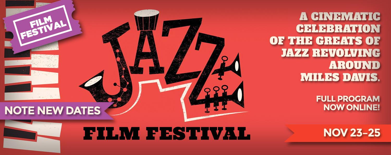 Jazz Film Festival: NOTE NEW DATES 23–25 Nov