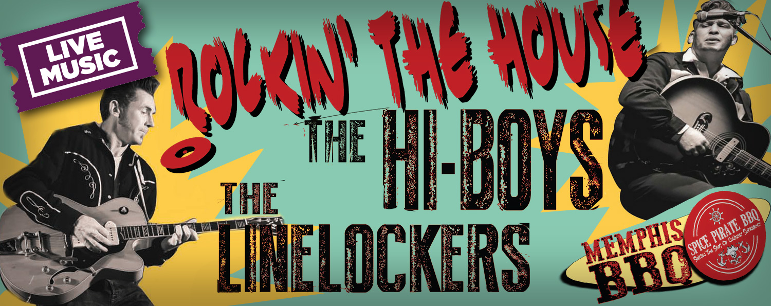 Rockin' The House: The Hi-Boys & The Linelockers