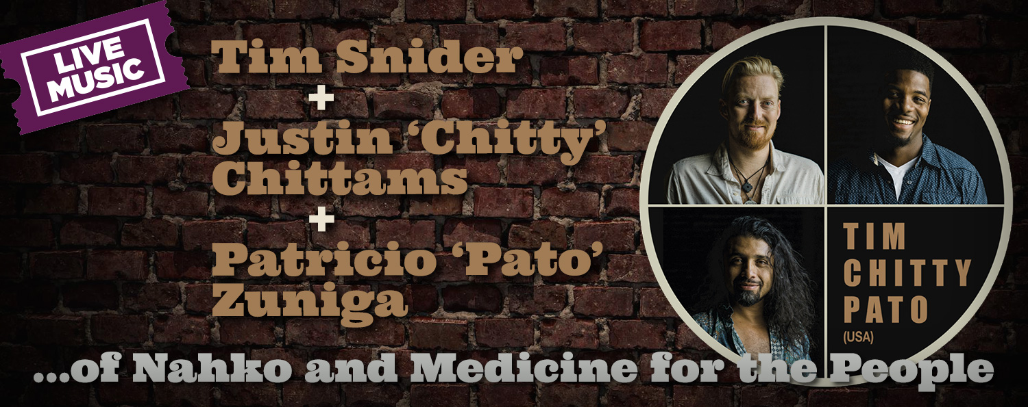 Tim + 'Chitty' + 'Pato' of Nahko and Medicine for the People