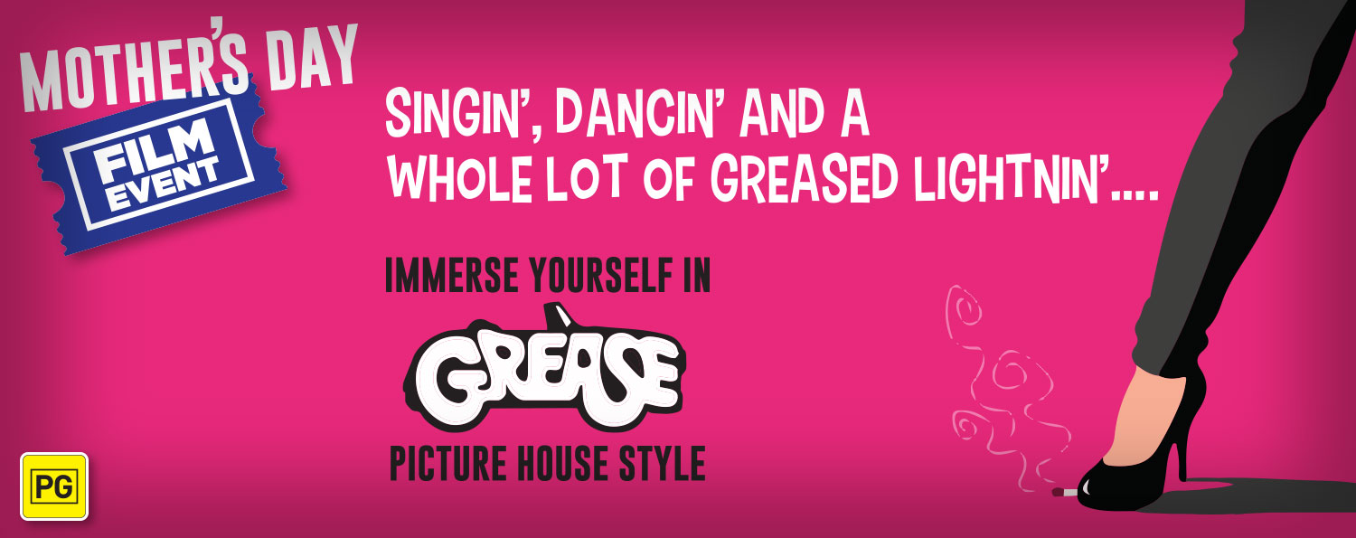 GREASE (PG) — Mother's Day Special Film Event