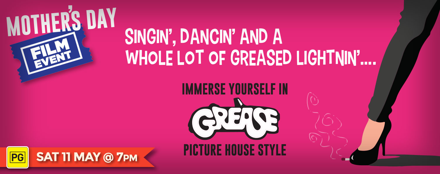 GREASE (PG) — Mothers' Day Special Film Event May 11 @ 7pm