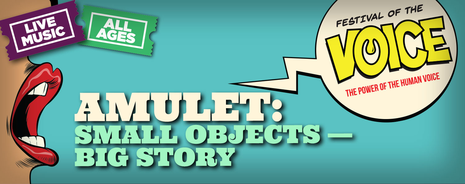 Amulet: Small Objects — Big Story