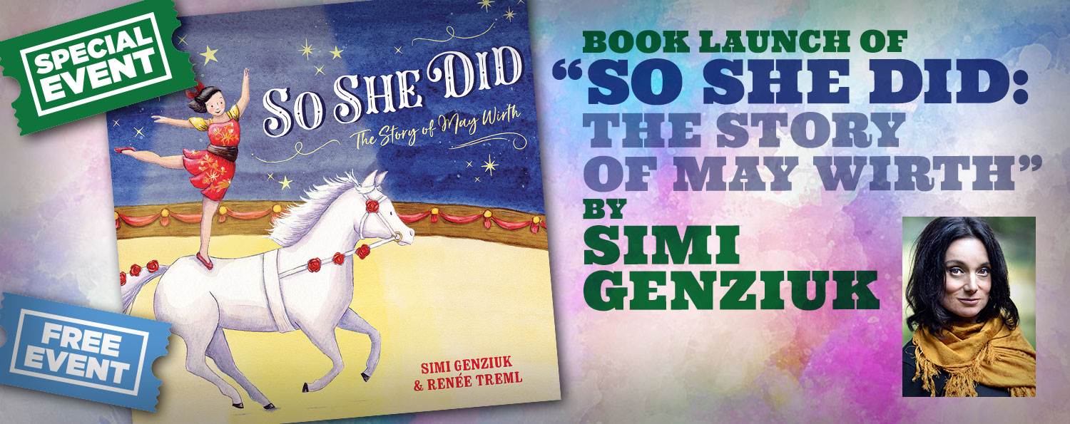 """Book Launch: """"So She Did: The Story of May Wirth"""" by Simi Genziuk"""