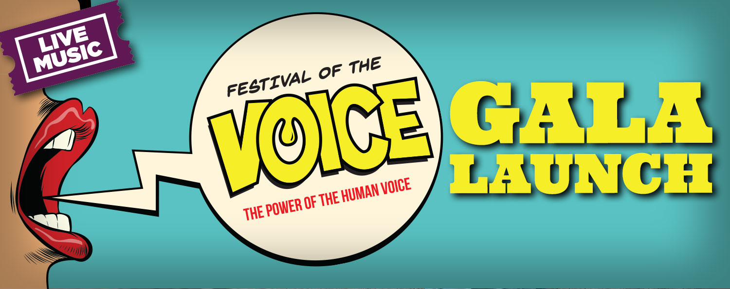 Festival of the Voice GALA LAUNCH