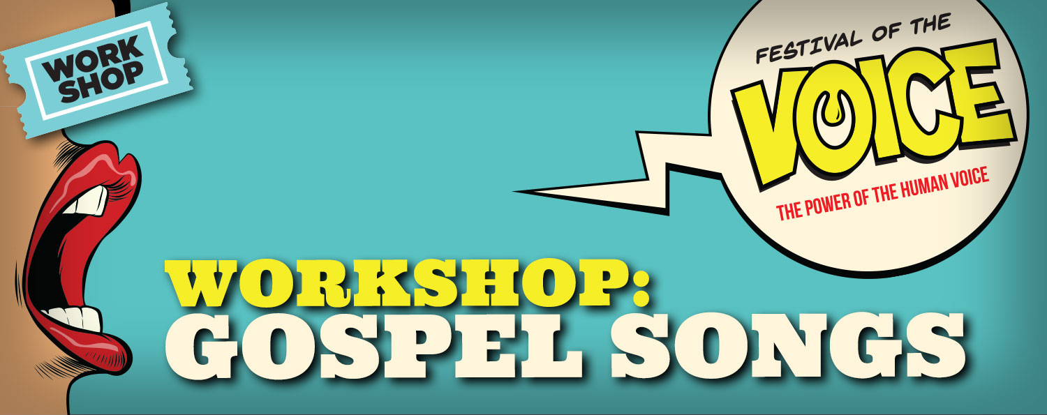 WORKSHOP: Gospel Songs