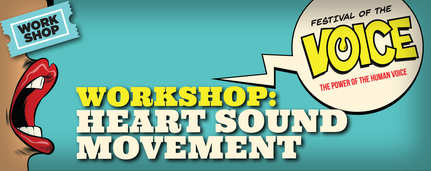 WORKSHOP: Heart Sound Movement