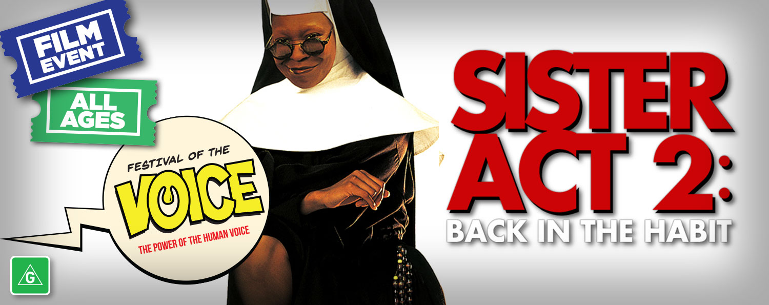 Sister Act 2: Back in the Habit (G)