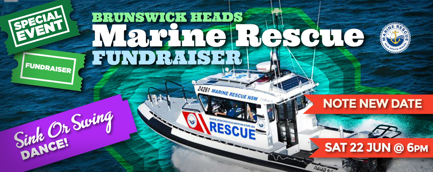 Brunswick Heads Marine Rescue Fundraiser: Sat 22 Jun @6pm