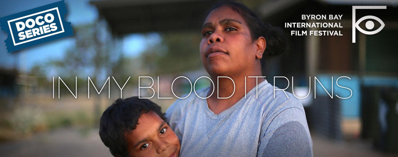 BBIFF: In My Blood It Runs
