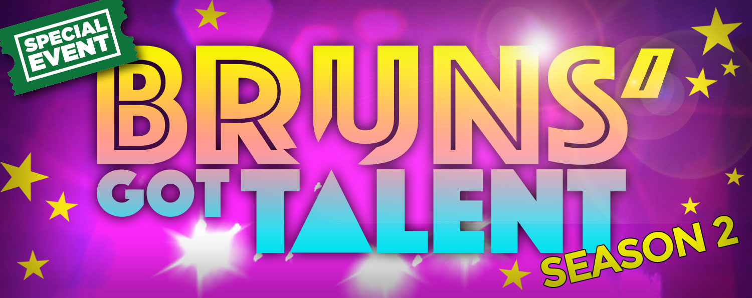 Bruns' Got Talent — Season 2