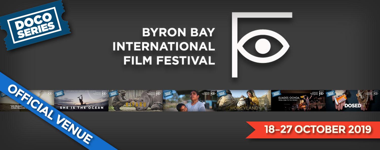 Byron Bay International Film Festival! 18–27 October 2019