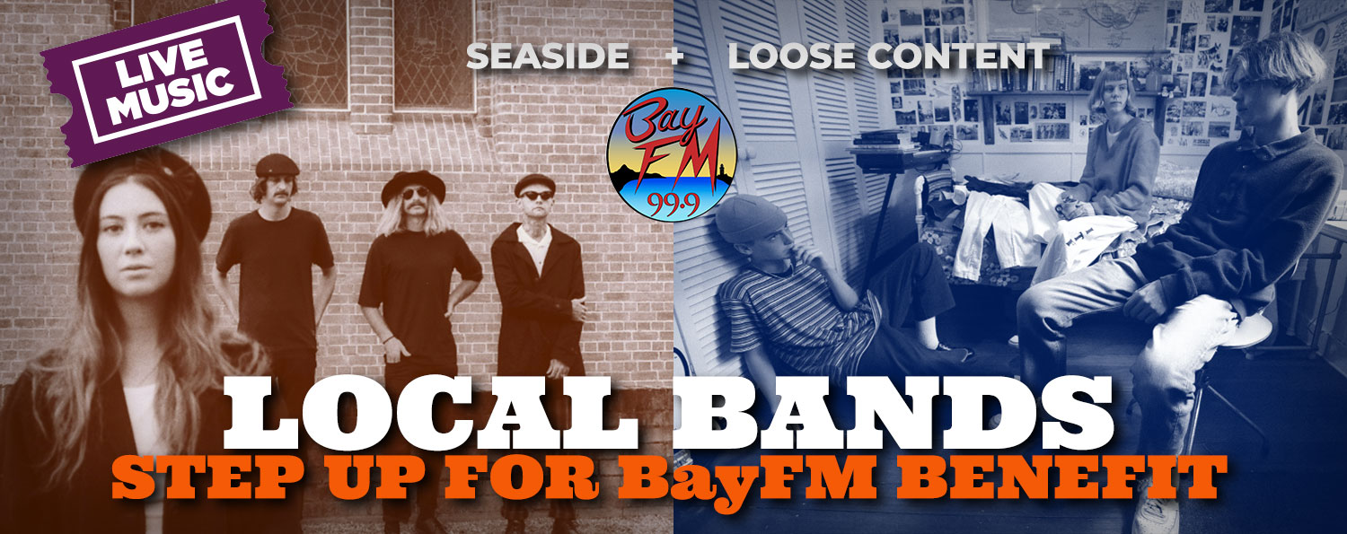 LOCAL BANDS step up for BayFM Benefit