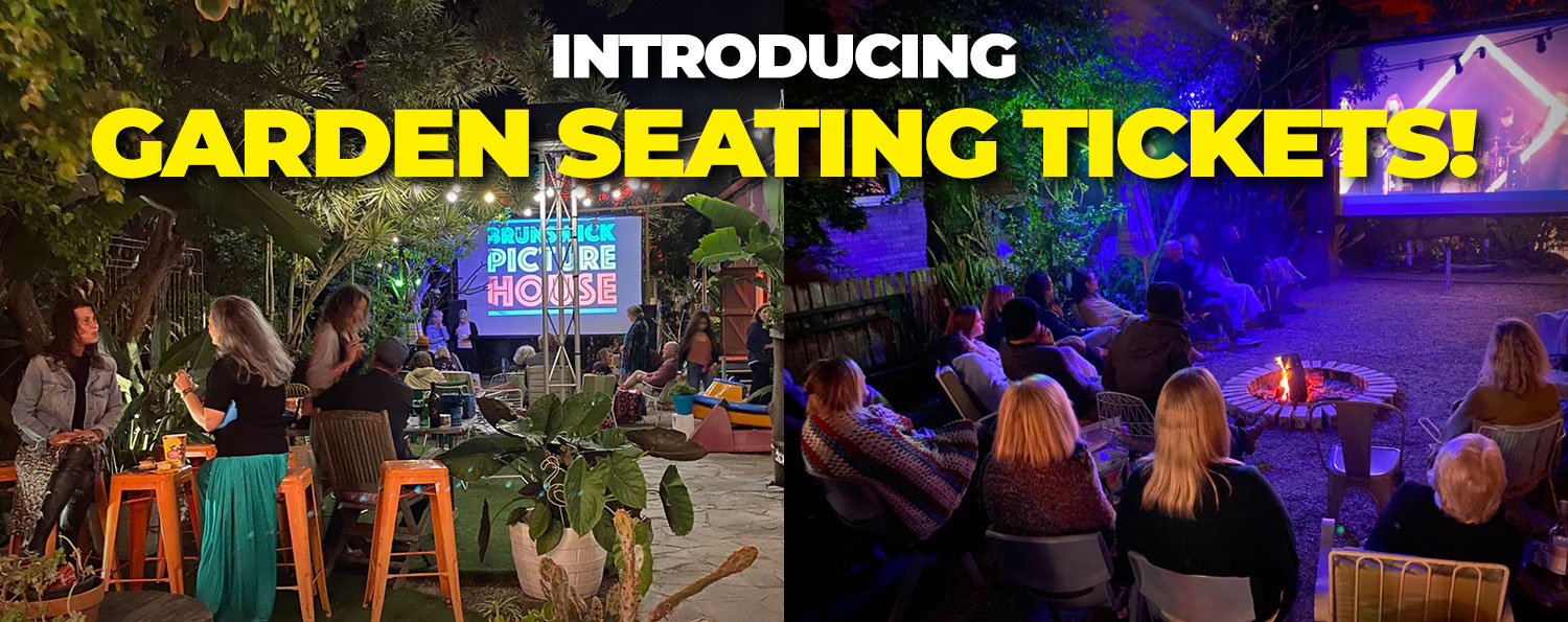 Garden Seating Tickets!
