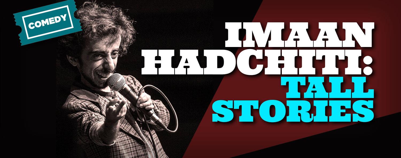 Imaan Hadchiti: Tall Stories