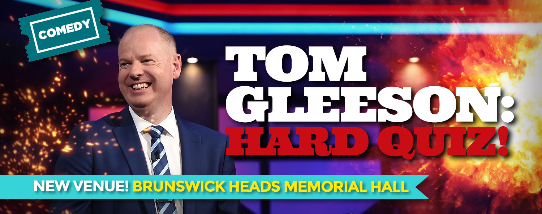 Tom Gleeson presents Hard Quiz